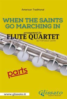 When The Saints Go Marching In - Flute Quartet (parts) PDF