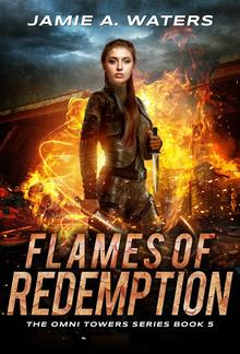 Flames of Redemption (The Omni Towers, #5) PDF