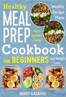 Healthy Meal Prep Cookbook for Beginners PDF