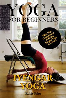 Yoga For Beginners: Iyengar Yoga PDF