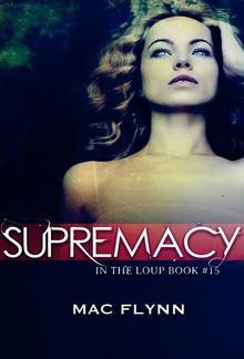 Supremacy: In the Loup, Book 15 PDF