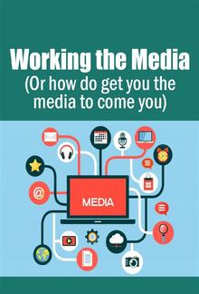 Working the Media PDF