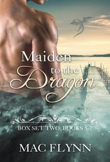 Maiden to the Dragon: Box Set Two: Books 5 - 7 PDF