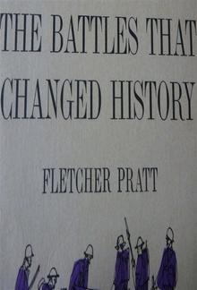 The Battles that Changed History PDF
