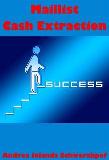Maillist Cash Extraction Goldmine PDF