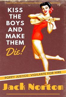 Kiss The Boys And Make Them Die PDF