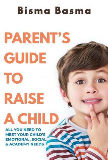 Parent's Guide to Raise A Child PDF