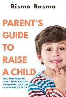 Parent's Guide to Raise A Child PDF