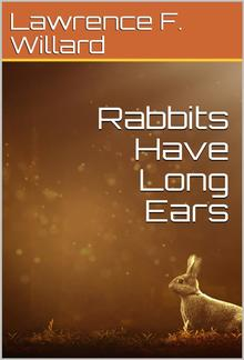 Rabbits Have Long Ears PDF