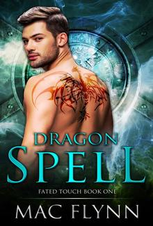 Dragon Spell: Fated Touch Book 1 PDF