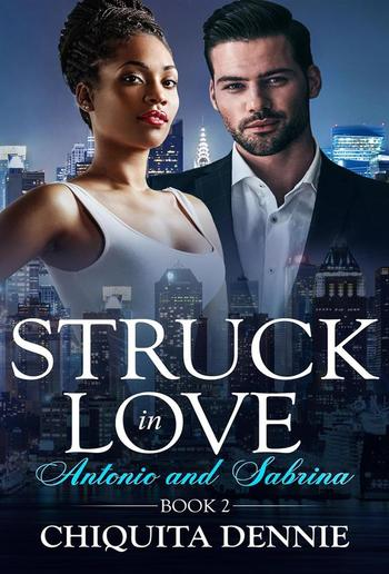 Antonio and Sabrina Struck In Love Book 2 PDF