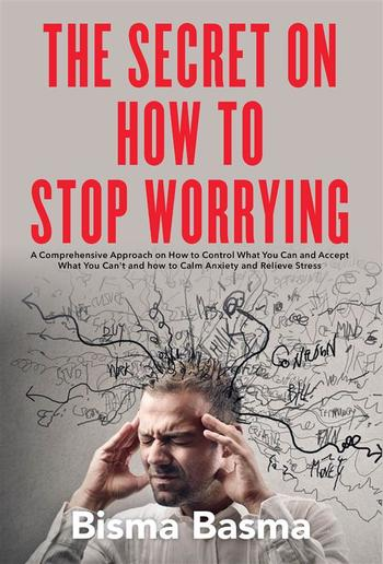 The Secret on How to Stop Worrying PDF