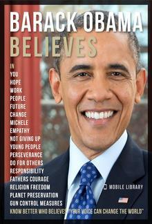 Barack Obama Believes - Barack Obama Quotes And Believes PDF