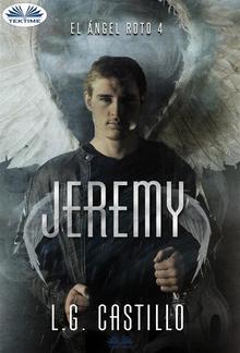 Jeremy (El Ángel Roto 4) PDF