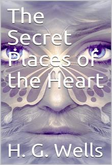 The Secret Places of the Heart PDF