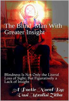 The blind man with Greater Insight PDF