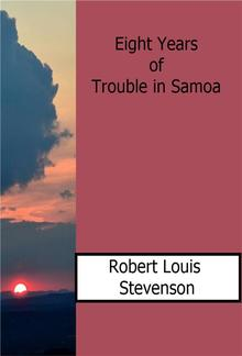 Eight Years of Trouble in Samoa PDF