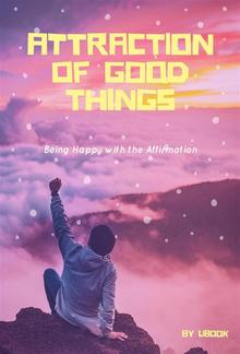 Attraction of Good Things PDF