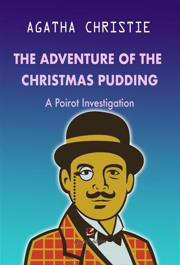 The Adventure of the Christmas Pudding PDF