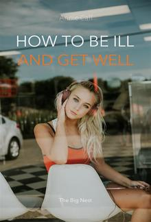 How to be Ill and Get Well PDF