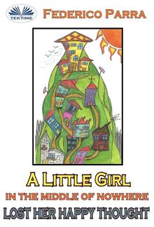 A little girl in the middle of nowhere lost her happy thought PDF