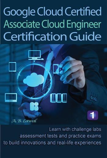 Google Cloud Certified Associate Cloud Engineer Certification Guide 1 PDF
