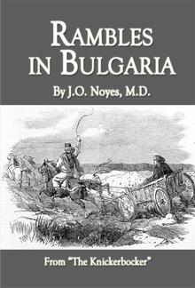 Rambles in Bulgaria PDF
