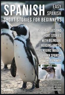 Spanish Short Stories For Beginners (Easy Spanish) PDF