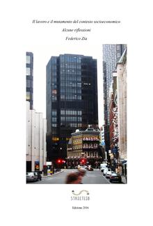 Il lavoro e il mutamento del contesto socioeconomico - Alcune riflessioni PDF