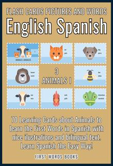 3 - Animals I - Flash Cards Pictures and Words English Spanish PDF