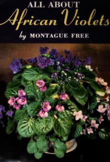 All About African Violets: The Complete Guide to Success With Saintpaulias PDF