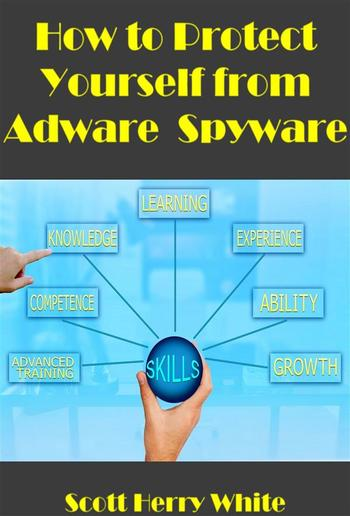 How To Protect Yourself From Adware / Spyware PDF