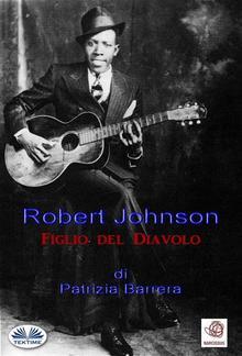 Robert Johnson Figlio del Diavolo PDF