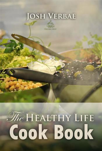 The Healthy Life Cook Book PDF