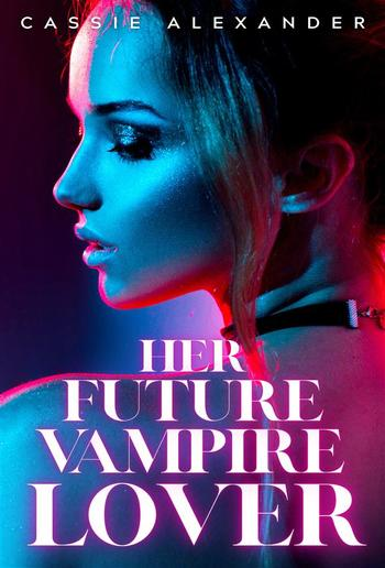 Her Future Vampire Lover PDF