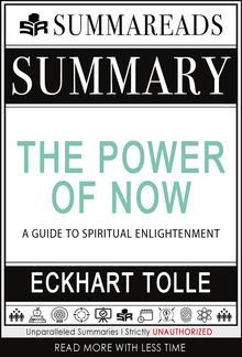 Summary of The Power of Now: A Guide to Spiritual Enlightenment by Eckhart Tolle PDF