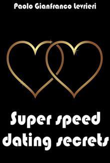 Super Speed Dating Secrets PDF