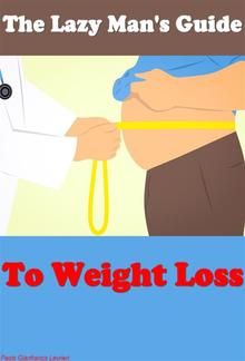 The Lazy Man's Guide To Weight Loss PDF