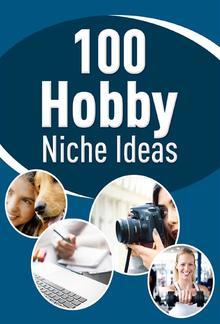 100 Hobby Niche Ideas PDF