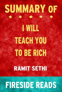 I Will Teach You To Be Rich by Ramit Sethi: Summary by Fireside Reads PDF