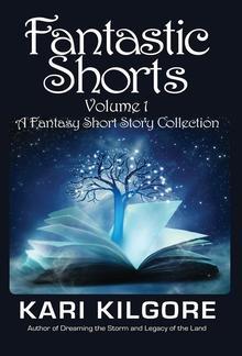 Fantastic Shorts: Volume 1 PDF