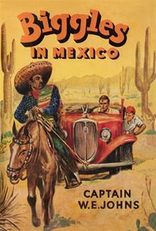 Biggles in Mexico PDF