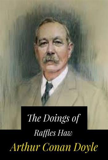 The Doings of Raffles Haw PDF