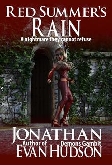 Red Summer's Rain: A nightmare they cannot refuse PDF