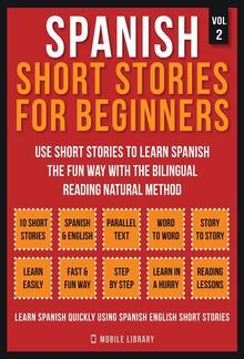 Spanish Short Stories For Beginners (Vol 2) PDF
