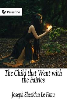 The Child that Went with the Fairies PDF