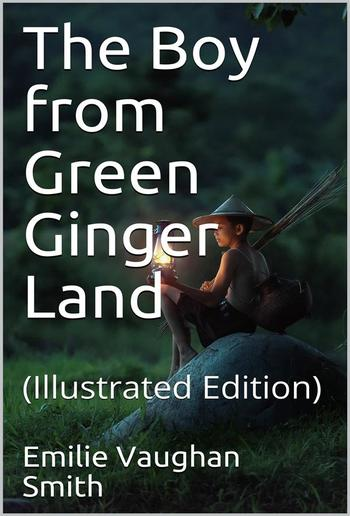 The Boy from Green Ginger Land PDF