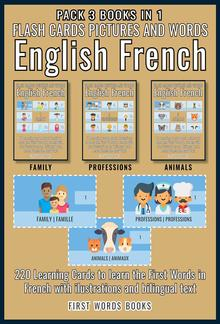 Pack 3 Books in 1 - Flash Cards Pictures and Words English French PDF