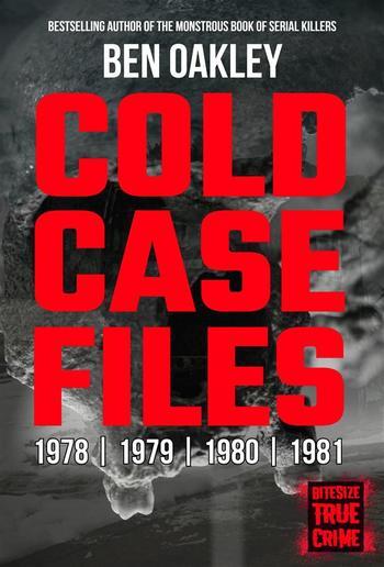 Cold Case Files 1978, 1979, 1980, 1981 PDF