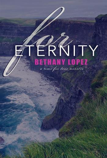 For Eternity: A Time for Love Series Novella PDF